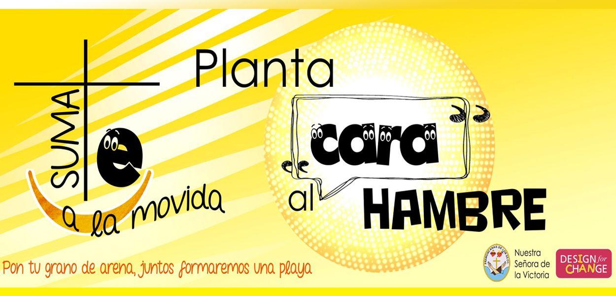 #SÚMATE. PLANTA CARA AL HAMBRE