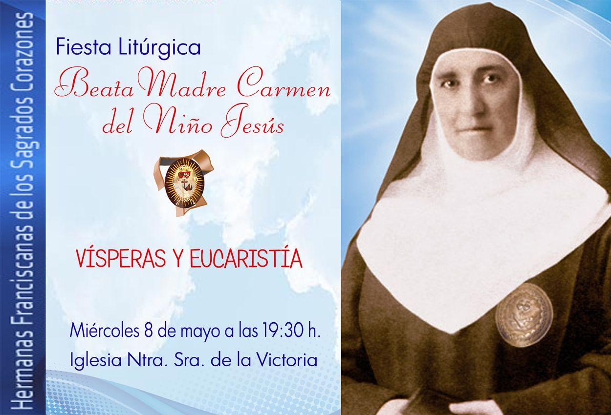 FIESTA DE LA BEATA MADRE CARMEN DEL NIÑO JESÚS